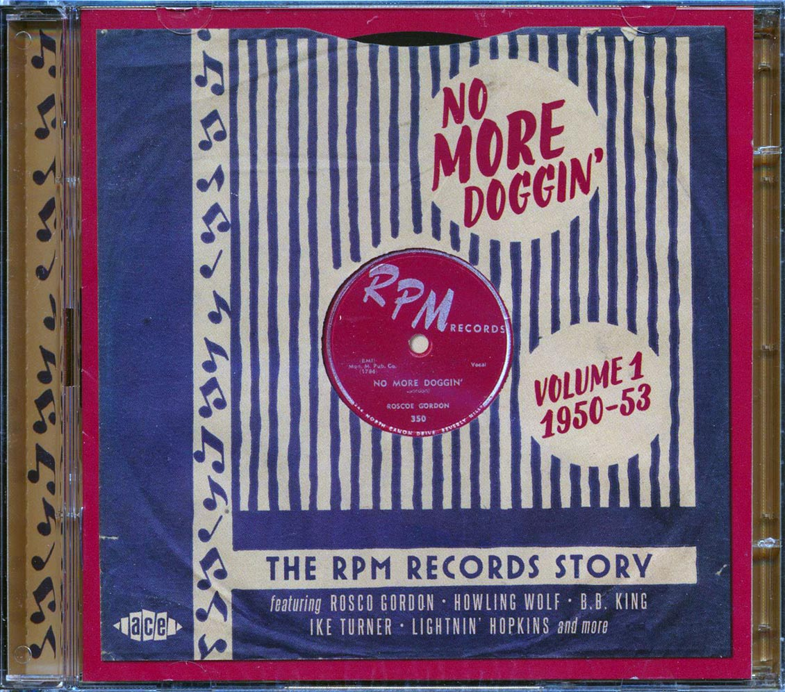 SEALED-NEW-CD-Various-No-More-Doggin-039-The-RPM-Records-Story-Volume-1-1950-195