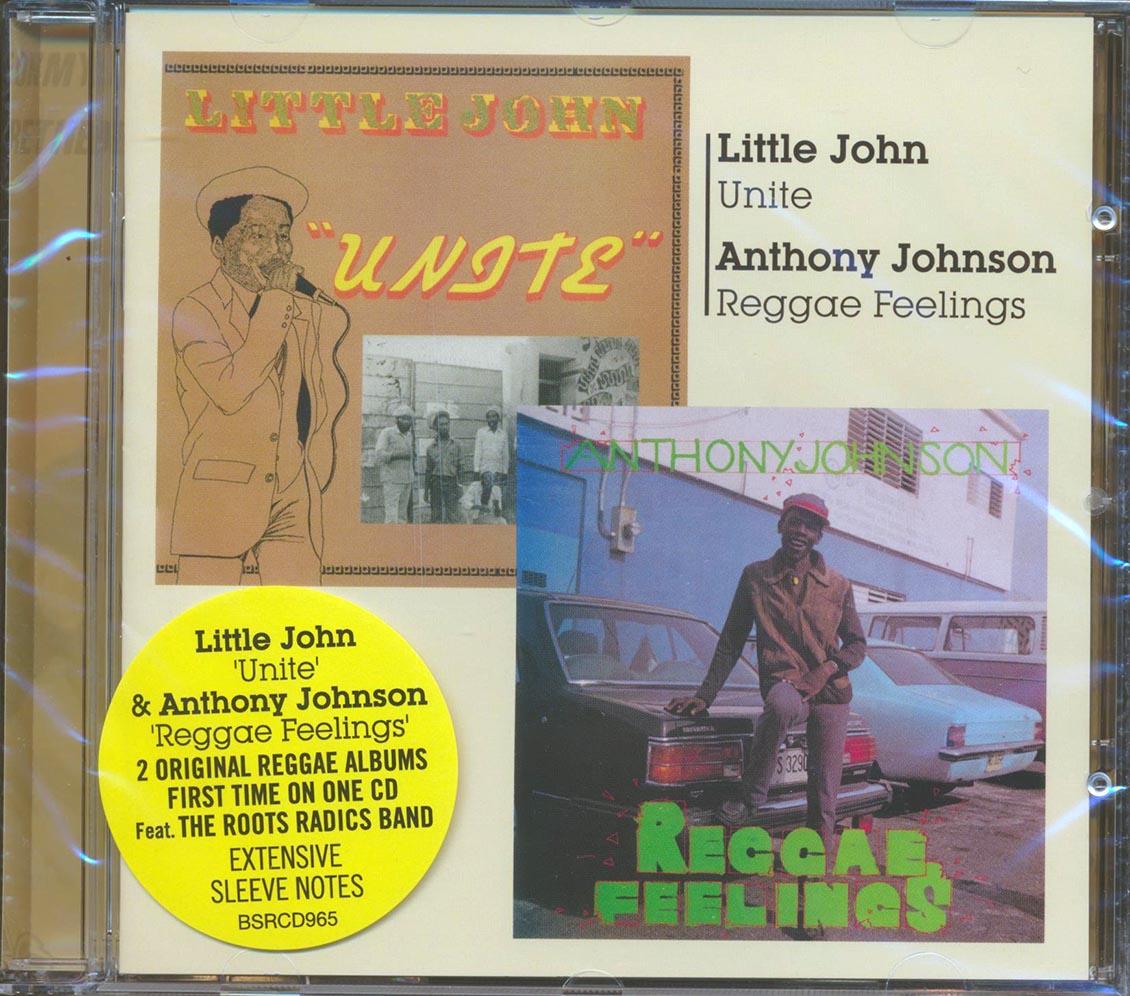 LITTLE JOHN, ANTHONY JOHNSON - Unite + Reggae Feelings - CD