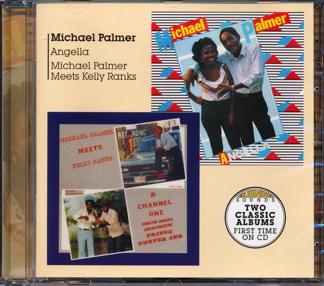 MICHAEL PALMER, KELLY RANKS - Angella + Michael Palmer Meets Kelly Ranks - CD