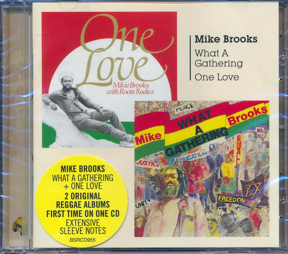 MIKE BROOKS - What A Gathering + One Love - CD